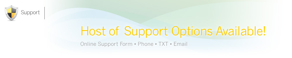 Host of Support Options Available!